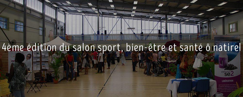 4ème édition du salon sport, bien-être et santé ô natirel