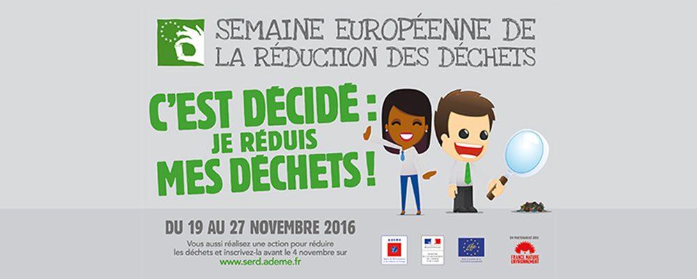 La Semaine Européenne de la Réduction des Déchets 2016, c'est parti !
